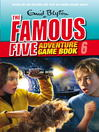Save the Island (eBook): Famous Five Gamebook Series, Book 6